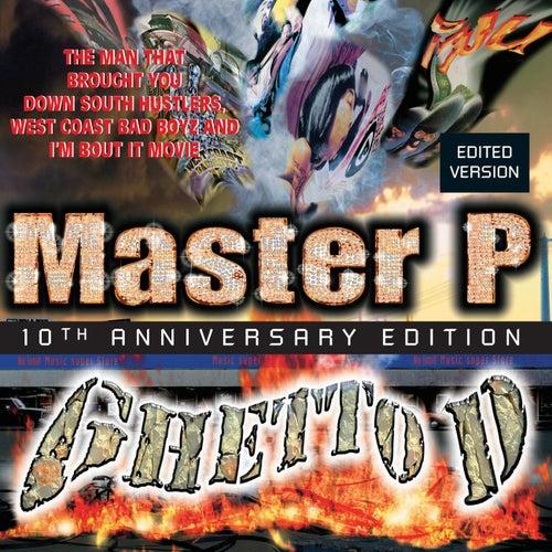 Ghetto D 10th Anniversary by Master P