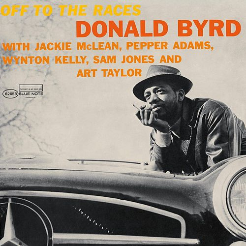 Off To The Races by Donald Byrd