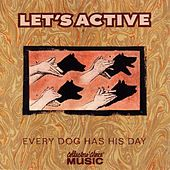 Every Dog Has His Day by Let's Active