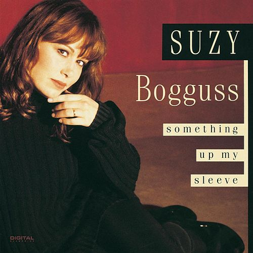 Something Up My Sleeve by Suzy Bogguss