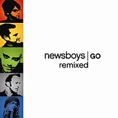 Go Remixed by Newsboys