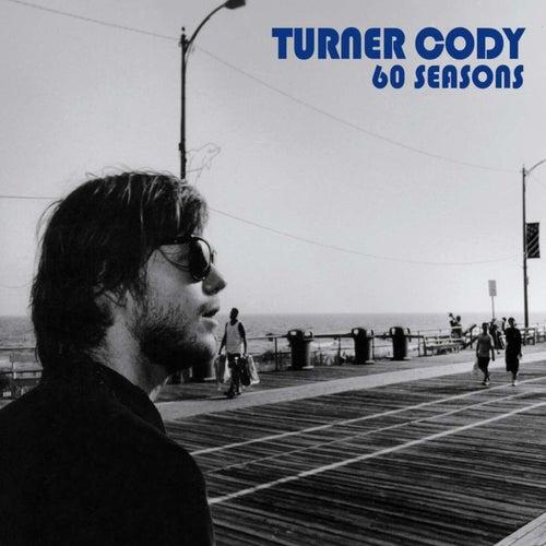 60 Seasons by Turner Cody