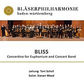 Bliss - Concertino for Euphonium and Concert Band by Bläserphilharmonie Baden Württemberg