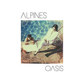 Oasis by Alpines