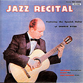 Jazz Recital by Charlie Byrd