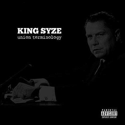 Union Terminology by King Syze