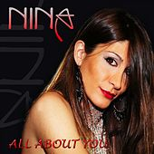 All About You by Nina