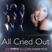 All Cried Out by Full Force