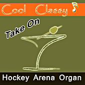 Take On Hockey Arena Organ by Cool