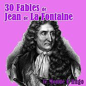 30 fables de Jean de La Fontaine by Le Monde d'Hugo
