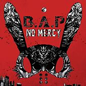 No Mercy by BAP