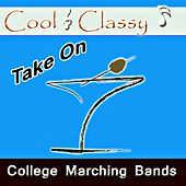 Cool & Classy: Take On College Marching Bands by Cool