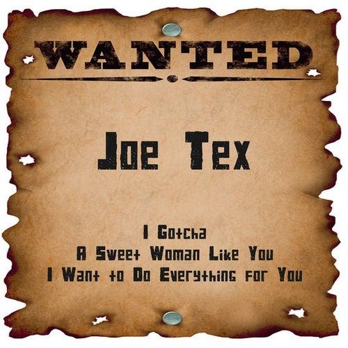 Wanted: Joe Tex by Joe Tex