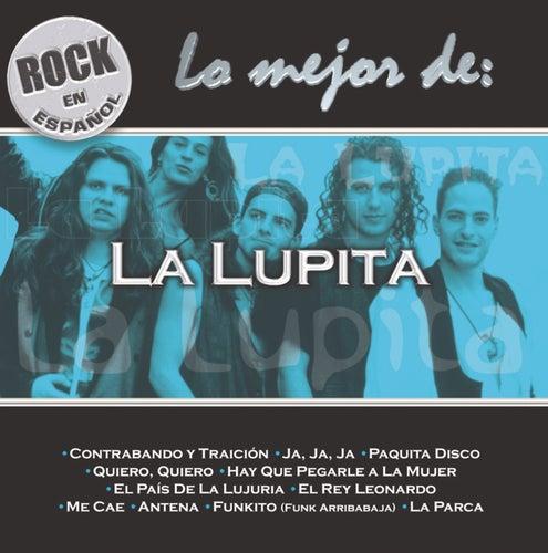 Rock En Espanol: Lo Mejor De La Lupita by La Lupita
