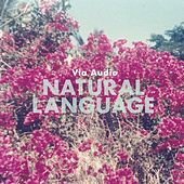 Natural Language by Via Audio