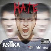 Hate by Asoka