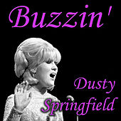 Buzzin' by Dusty Springfield
