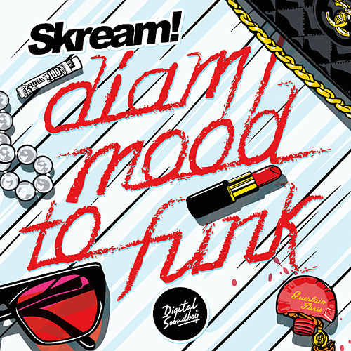 Diam / Mood to Funk by Skream