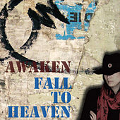 Fall to Heaven by Awaken