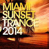 Miami Sunset Trance 2014 - EP by Various Artists