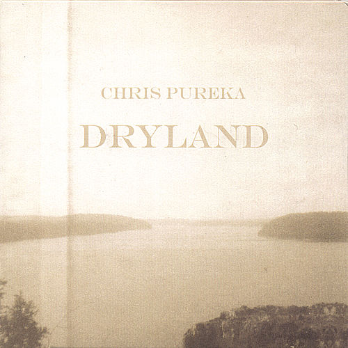 Dryland by Chris Pureka