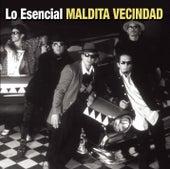 Lo Esencial by Maldita Vecindad