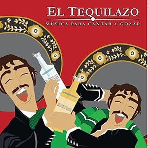El Tequilazo by Various Artists