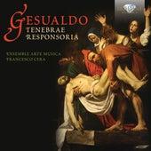 Gesualdo: Tenebrae Responsoria by Ensemble Arte-Musica