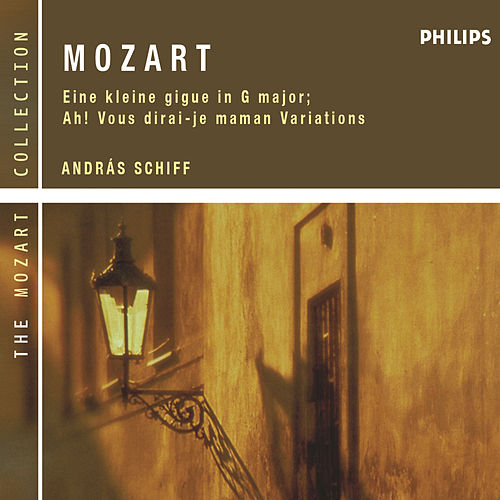 Mozart: Eine Kleine Gigue in G major; Ah! Vous dirai-je maman Variations by András Schiff