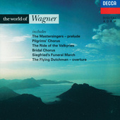 Wagner: The World of Wagner by Various Artists