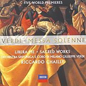 Verdi: Messa Solenne; Libera Me; Sacred Works (Five World Premieres) by Various Artists