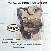 The Essential Michael Nyman Band by Michael Nyman Band and Orchestra