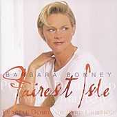 Barbara Bonney - Fairest Isle by Various Artists