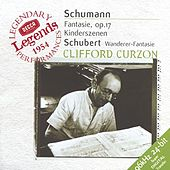 Schubert: Wanderer-Fantaisie / Schumann: Fantasie in C; Kinderszenen by Sir Clifford Curzon