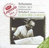 Schubert: Wanderer-Fantaisie / Schumann: Fantasie in C; Kinderszenen by Sir Clifford Curzon