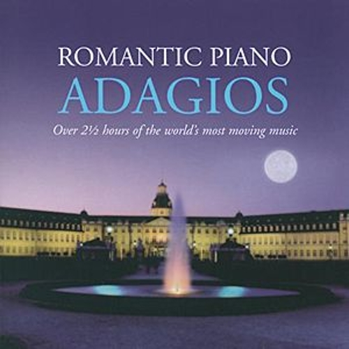 Romantic Piano Adagios by Various Artists