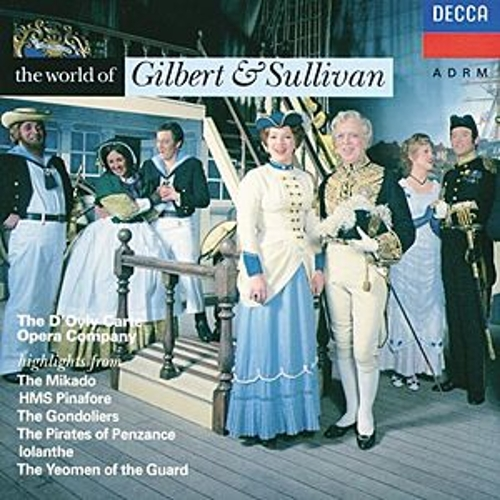 The World of Gilbert & Sullivan by Various Artists