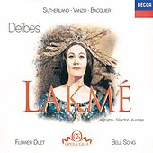 Delibes: Lakmé - Highlights by Various Artists