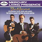 The Romeros - Celedonio, Celin, Pepe and Angel -The Royal Family of the Spanish Guitar by Various Artists