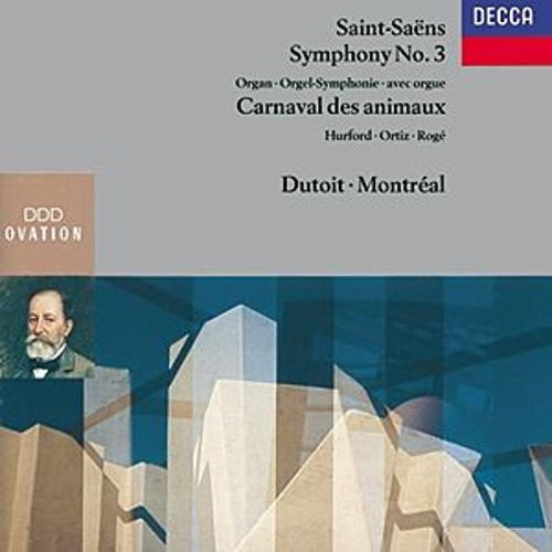 Saint-Saëns: Symphony No.3 'Organ'; Le Carnaval des Animaux by Various Artists