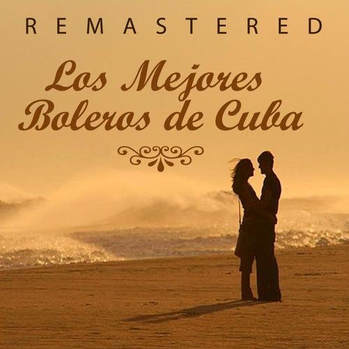 Los mejores boleros de Cuba by Various Artists