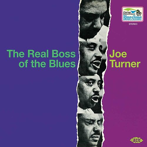 The Real Boss Of The Blues by Big Joe Turner