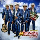 Mi Niña by Los Sucesores Del Norte