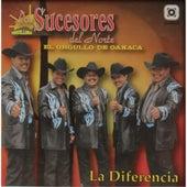 La Diferencia by Los Sucesores Del Norte