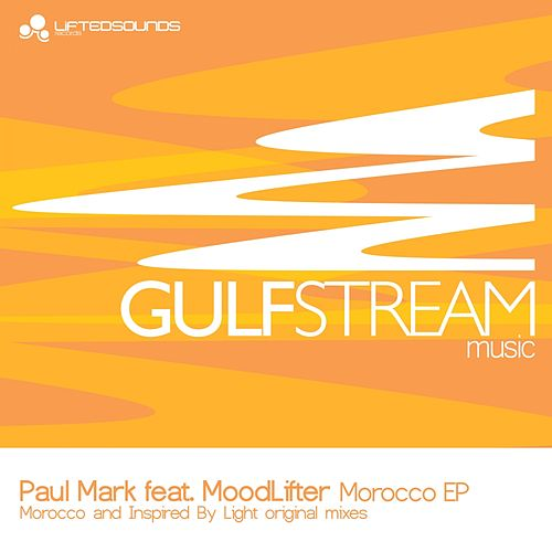 Morocco (feat. MoodLifter) - Single by Paul Mark