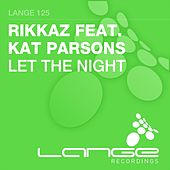 Let The Night (feat. Kat Parsons) by Rikka Z