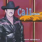 Amor Imposible by Cali Carranza