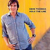 Hold the Line by Keni Thomas