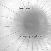 Sleeping Explorer by Tho-So-Aa