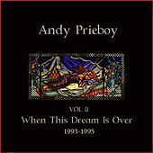Volume 2, 1993-1995 by Andy Prieboy